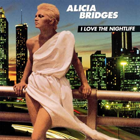 Alicia Bridges-I Love The NightLife