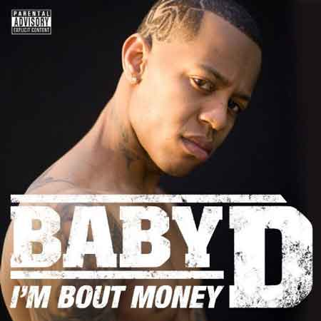 Baby D-I'm Bout Money