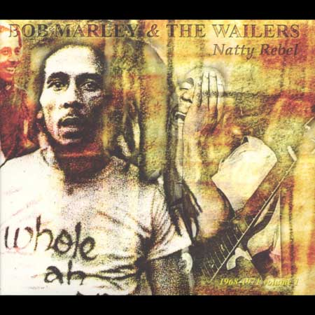 Bob Marley & The Wailers-Natty Rebel