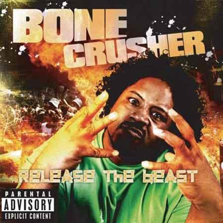 Bonecrusher-Release The Beast