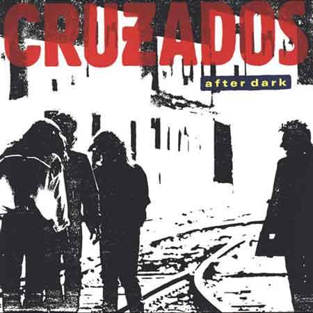Cruzados-After Dark