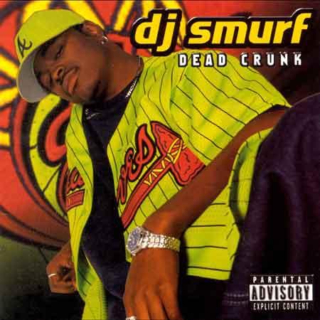 DJ Smurf-Dead Crunk