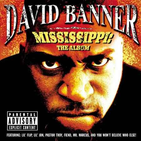 David Banner-Mississippi: The Album