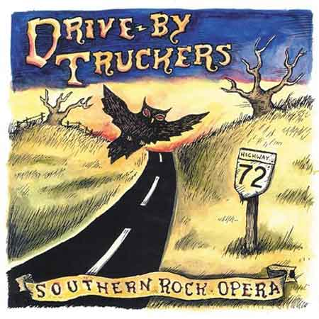 Drive-By Truckers-Southern Rock Opera