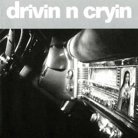 Drivin N Cryin-Drivin N Cryin