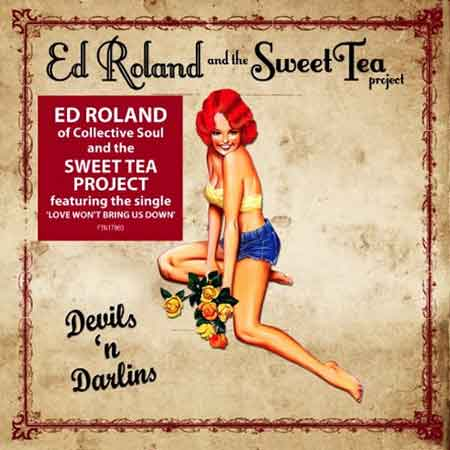 Ed Roland And The Sweet Tea Project-Devils 'n Darlins