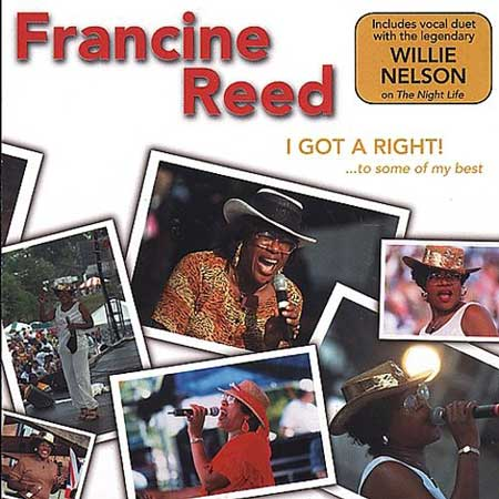 Francine Reed-I Got A Right!...To Some Of My Best