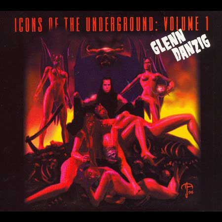 Glenn Danzig-Icons Of The Underground:Volume 1