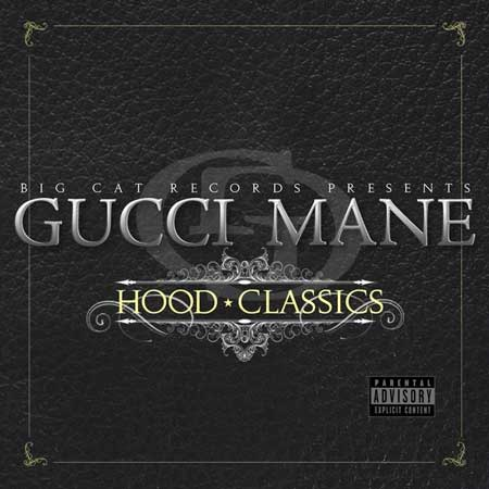 Gucci Mane-Hood Classics