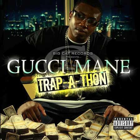 Gucci Mane-Trap-A-Thon