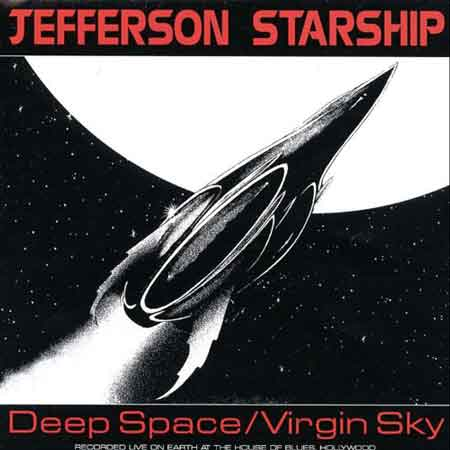 Jefferson Starship-Deep Space/Virgin Sky