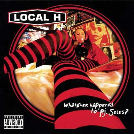 Local H-Whatever Happened To P.J. Soles