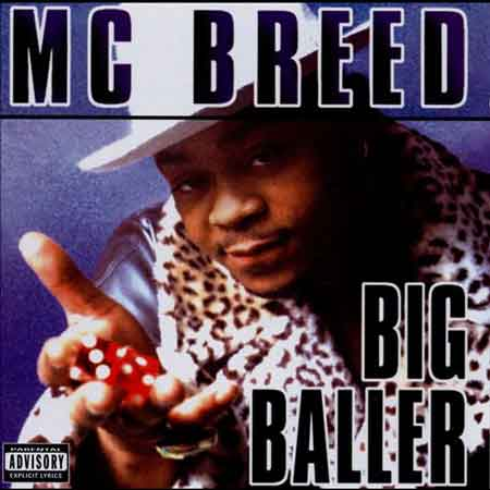 M.C. Breed-Big Baller