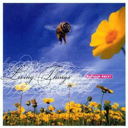 Matthew Sweet-Living Things