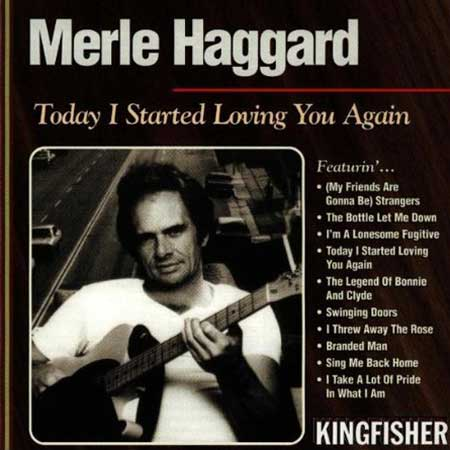 Merle Haggard-Today I Started Loving You