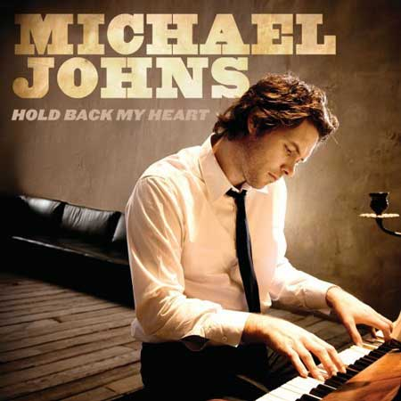 Michael Johns-Hold Back My Heart