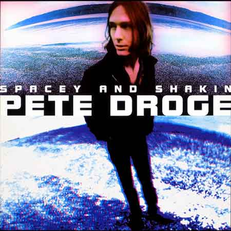 Pete Droge-Spacey And Shakin