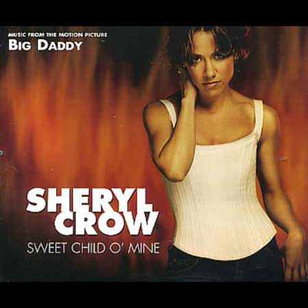 Sheryl Crow-Sweet Child O' Mine