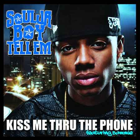 Soulja Boy Tell Em-Kiss Me Thru The Phone (feat. Sammie)