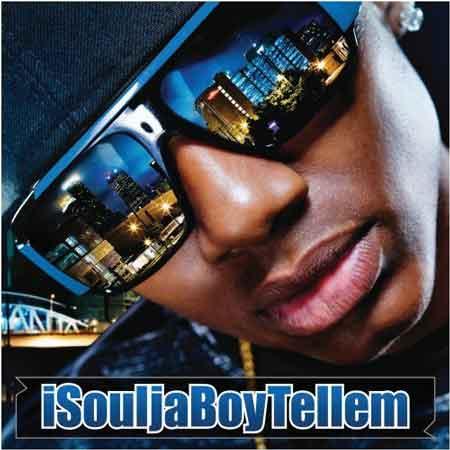 Soulja Boy Tell Em-iSouljaBoyTellEm