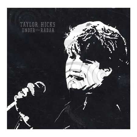 Taylor Hicks-Under The Radar