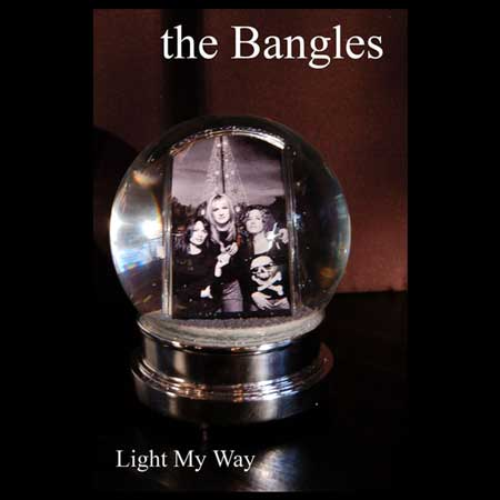 The Bangles-Light My Way