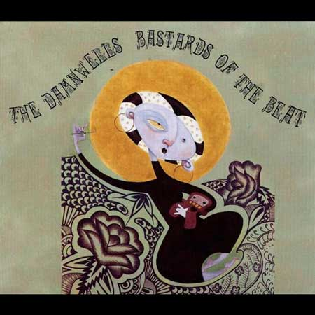 The Damnwells-Bastards Of The Beat