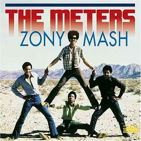 The Meters-Zony Mash