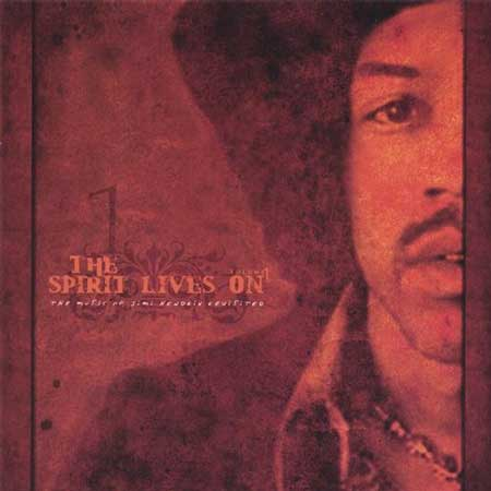 The Spirit Lives On-Jimi Hendrix Revisited