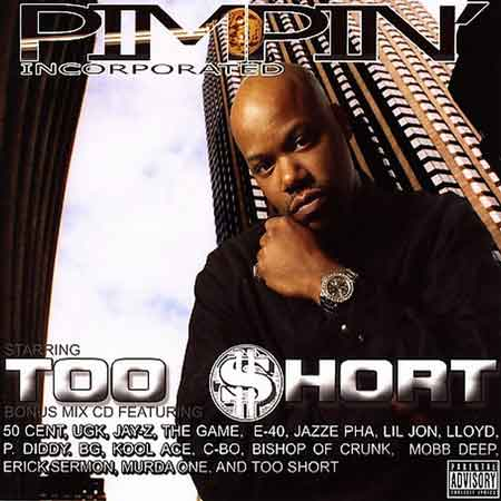 Too $hort-Pimpin' Incorporated