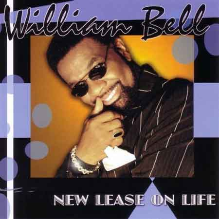 William Bell-New Lease On Life